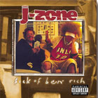 J-Zone Sick-of-Bein-Rich