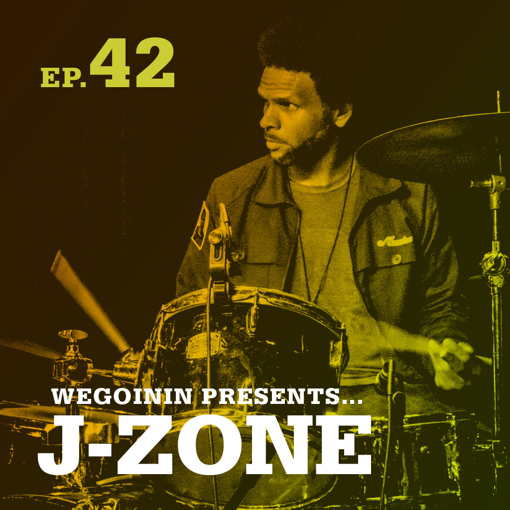 wegoinin-episode42-jzone
